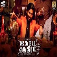 Dhanush Jagame Thanthiram Jagame Thandhiram 2020 Tamil Songs Mp3 Download Masstamilan