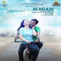 Thangamagan 2015 Tamil Songs Mp3 Download Masstamilan