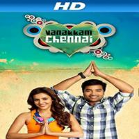 Vanakkam Chennai 2013 Tamil Songs Mp3 Download Masstamilan